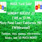 HUGE YARD SALE- Sunday 8/23