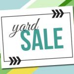 Huge Yard Sale! Everything Must Go!