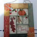 7 inch X 8 1/2 inch Wooden Fall Give Thanks Sign
