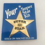 Super Star Pins/Magnets