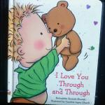Childrens Book I Love You Through snd Through
