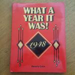 1948 - What A Year It Was!