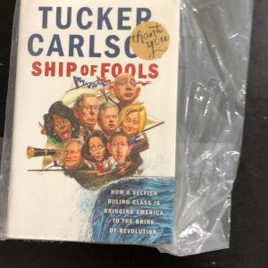 Photo of Ship of Fools by Tucker Carlson