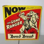 Lot 322 - The Lone Ranger Bond Bread Sign