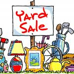 YARD SALE       SATURDAY MARCH 27TH