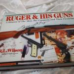 Ruger & His Guns book, R.L. Wilson