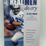 "Autographed book Eric Hipple ""Real Men Do Cry"""