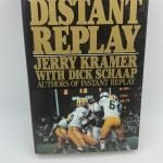 "Autographed book Jerry Kramer ""Distant Replay""."