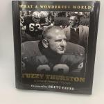 "Autographed book Fuzzy Thurston ""What a Wonderful World"""