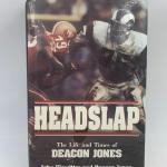"Autographed book ""Headslap the life and times of Deacon Jones""."