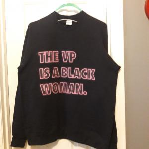 Photo of Sweat Shirt THE VP IS A BLACK WOMAN