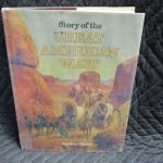 Lot 285 - Story Of The Great American West
