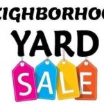 Neighborhood Yard Sale!!