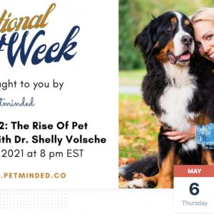 Photo of National Pet Week: The Rise of Pet Parenting