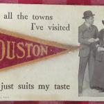 Texana - Unique 1913 Post Card - Houston