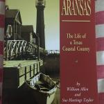 Texana - Aransas: The Life of a Texas Coastal County