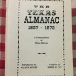 Texana - The Texas Almanac 1857 - 1873: A Compendium of Texas History