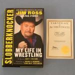 """Slobberknocker my life and wrestling"" autographed Jim Ross Book"