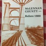 McLennan County History - First Edition