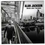 20. Alan Jackson Where have You Gone CD