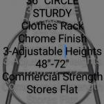 """A1-CLOTHES RACK *36"""" ROUND. *Adjustable Height 48""""-72"""""""
