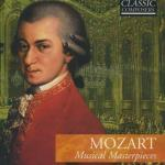 Mozart: Musical Masterpieces (CD) with descriptive booklet
